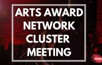ARTS AWARD NETWORK CLUSTER MEETING (3)